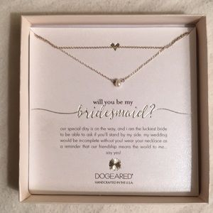 """""""Will you be my bridesmaid?"""" Necklace by Dogeared"""